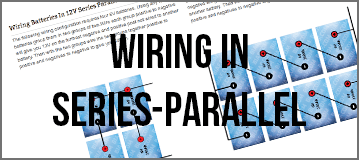 How to wire your Trojan Batteries or battery bank in series-parallel.