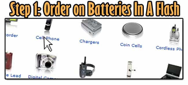 Step 1 for shopping at Batteries In A Flash, Order Your battery on Batteries In A Flash website