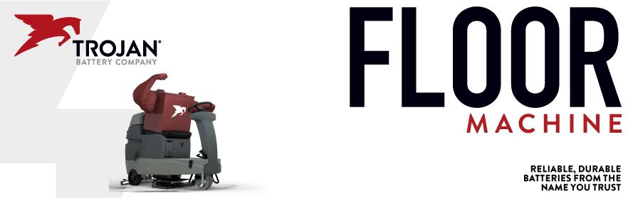 Trojan Batteries For Floor Sc rubbers, Branishers, Extractors, Vacuums & More